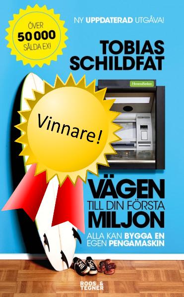 Vinnare Vägen till din första miljon